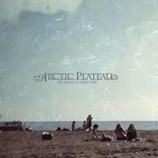 ARCTIC PLATEAU  On A Sad Sunny Day.jpg