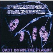 PISSING RAZORS Cast Down The Plague.jpg