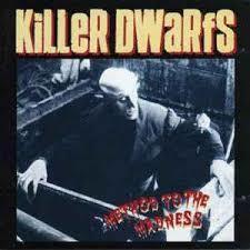 killerdwarfsmethodtothemadness.jpg