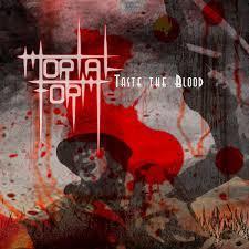 mortalformtastetheblood.jpg